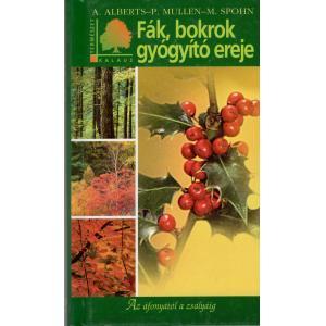 fák, bokrok, gyógyító növények