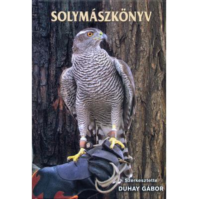 Duhay Gábor szerkesztette Solymászkönyv