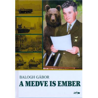 Balogh Gábor A medve is ember