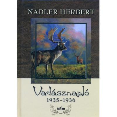 Nadler Herbert Vadásznapló 1935-1936